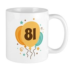 81st Birthday Party Mug
