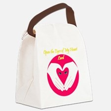 Open the Eyes of My Heart Canvas Lunch Bag