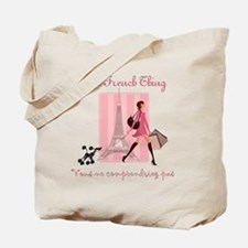 It's a French Thing Tote Bag