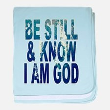Be Still and Know I Am God baby blanket