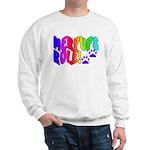 MERPUPS RULE! DUAL IMAGE Sweatshirt