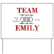 Team Emily Yard Sign