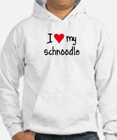 I LOVE MY Schnoodle Hoodie