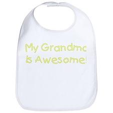 """My grandma is awesome!"" [yellow] Bib"