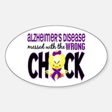 Alzheimer's Messed With Wrong Chick Decal