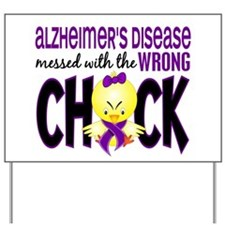 Alzheimer's Messed With Wrong Chick Yard Sign