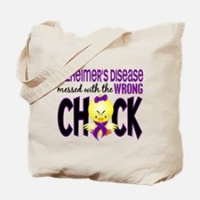 Alzheimer's Messed With Wrong Chick Tote Bag