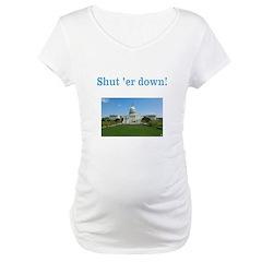 Shut er down! Shirt
