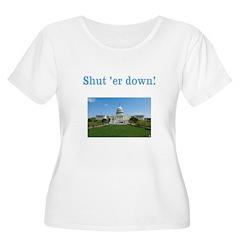 Shut er down! Plus Size T-Shirt