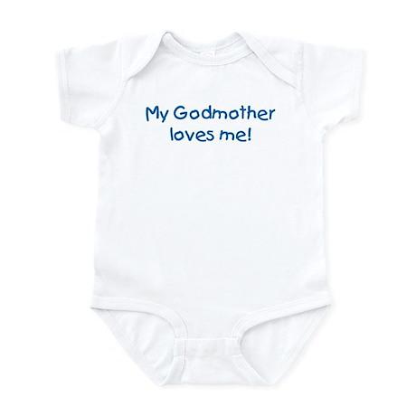 My Godmother loves me! Infant Bodysuit