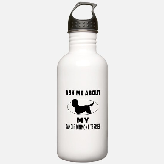 Ask Me About My Dandie Dinmont Terrier Sports Water Bottle