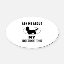 Ask Me About My Dandie Dinmont Terrier Oval Car Ma
