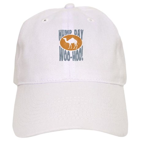 Hump day Cap
