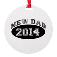 New Dad 2014 Ornament