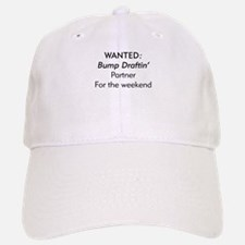 Wanted Bump draftin partner Baseball Baseball Cap