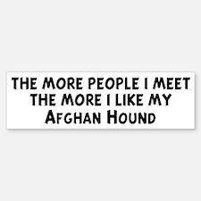 Afghan Hound: people I meet Bumper Bumper Bumper Sticker