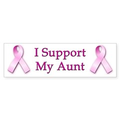I Support My Aunt Bumper Bumper Sticker
