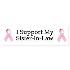 I Support My Sister-in-Law Bumper Bumper Sticker