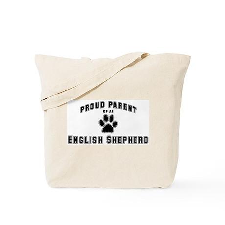 English Shepherd: Proud paren Tote Bag