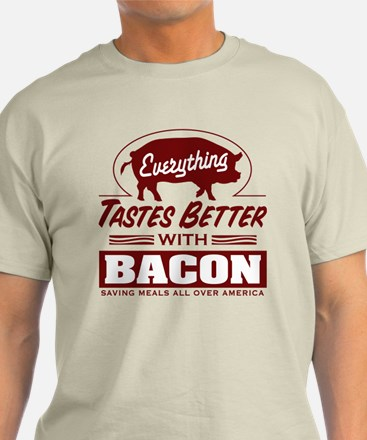 Everythings Better with Bacon T-Shirt