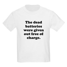 Dead Batteries T-Shirt