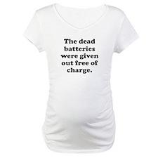 Dead Batteries Shirt
