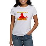 MY DADDY IS A FIREMAN SHIRT B Women's T-Shirt