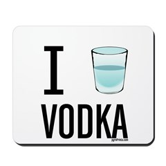 I Drink Vodka Mousepad