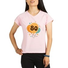 80th Birthday Party Performance Dry T-Shirt