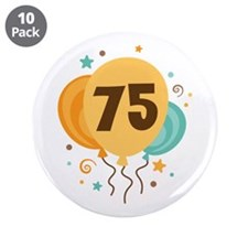 "75th Birthday Party 3.5"" Button (10 pack)"
