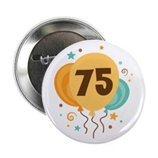 "75th Birthday Party 2.25"" Button (10 pack)"
