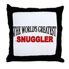 """""""The World's Greatest Snuggler"""" Throw Pillow"""