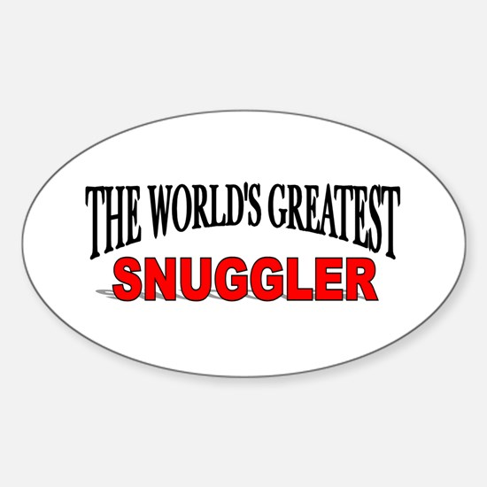 """""""The World's Greatest Snuggler"""" Oval Decal"""