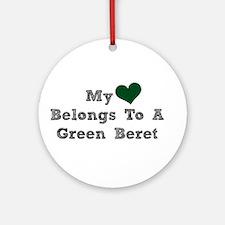 My Heart Belongs To A Green Beret Ornament (Round)