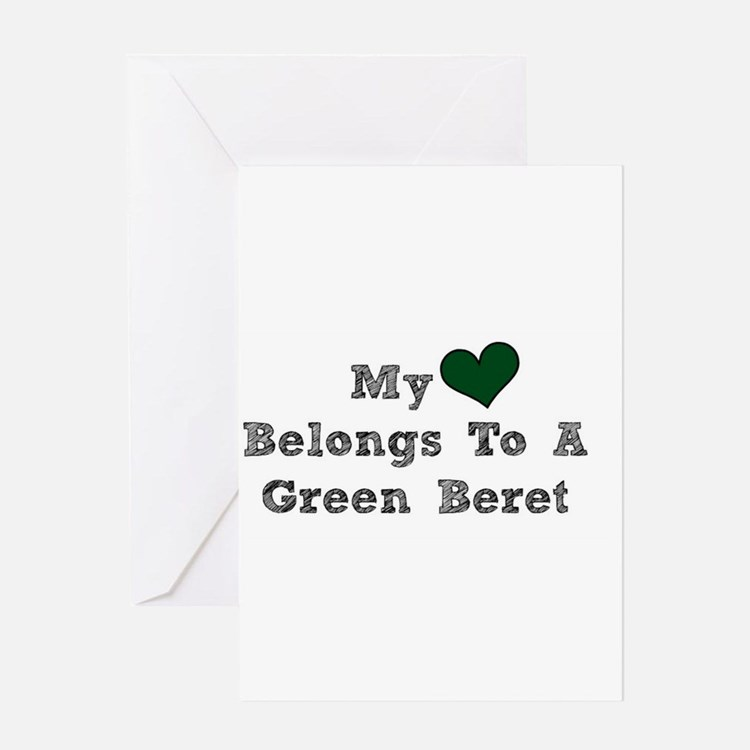 My Heart Belongs To A Green Beret Greeting Cards