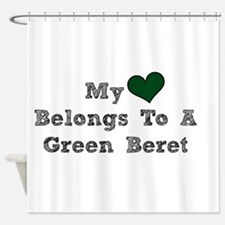 My Heart Belongs To A Green Beret Shower Curtain