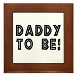 Daddy to be! Framed Tile