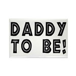 Daddy to be! Rectangle Magnet (100 pack)