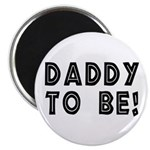 Daddy to be! Magnet