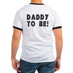 Daddy To Be (OnBack) Ringer T