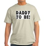 Daddy to be! Ash Grey T-Shirt