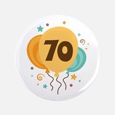 "70th Birthday Party 3.5"" Button"