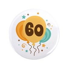 """60th Birthday Party 3.5"""" Button"""
