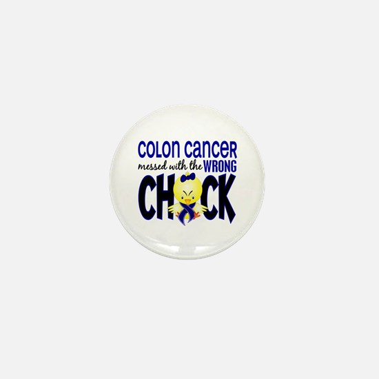 Colon Cancer Messed With Wrong Chick Mini Button (