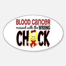 Blood Cancer Messed With Wrong Chick Decal