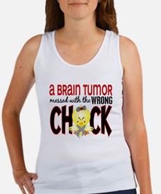 Brain Tumor Messed With Wrong Chick Women's Tank T