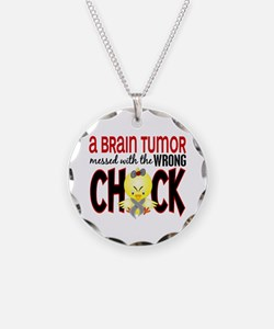 Brain Tumor Messed With Wrong Chick Necklace