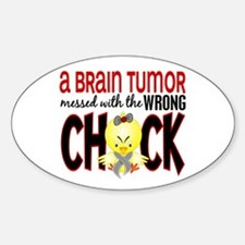 Brain Tumor Messed With Wrong Chick Decal