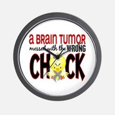 Brain Tumor Messed With Wrong Chick Wall Clock
