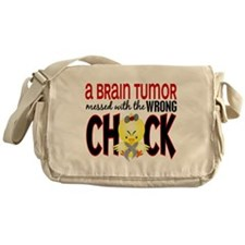 Brain Tumor Messed With Wrong Chick Messenger Bag